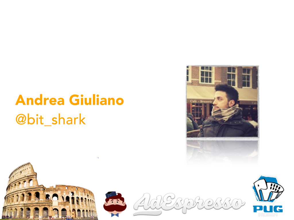 Andrea Giuliano @bit_shark $whoami
