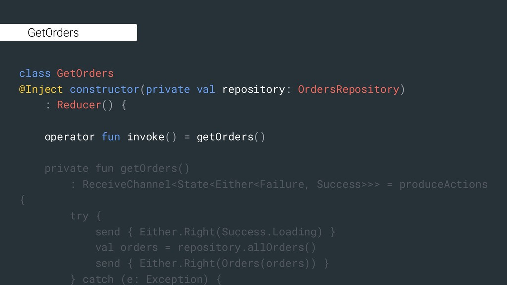 class GetOrders @Inject constructor(private val...