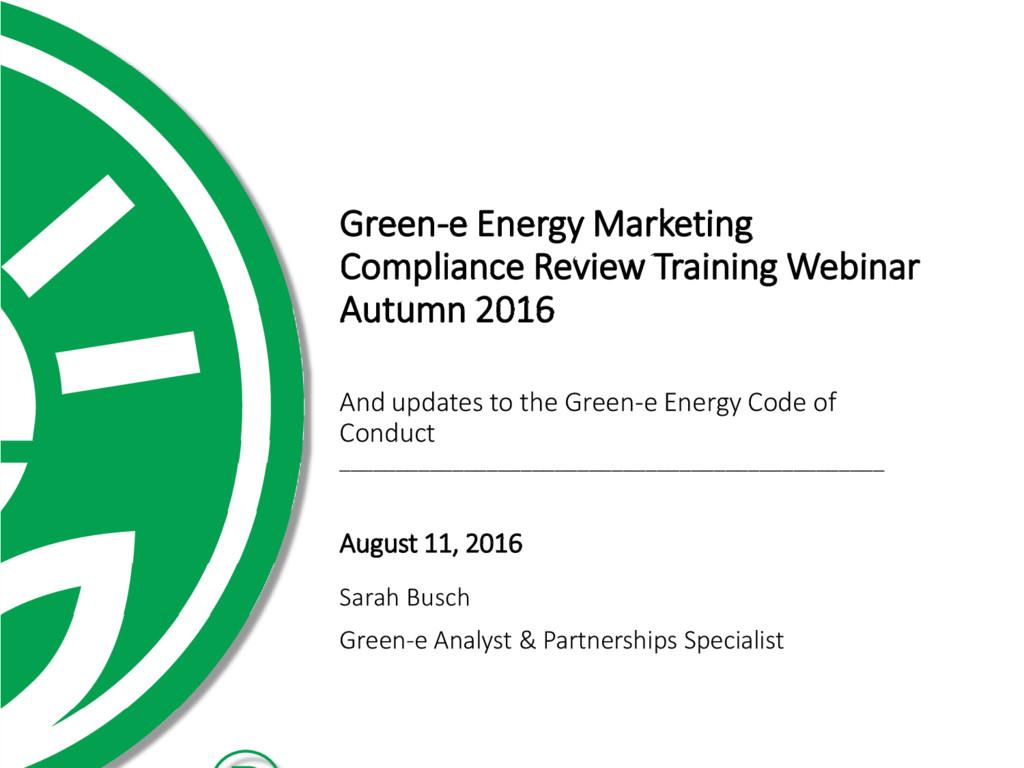 Sarah Busch Green-e Analyst & Partnerships Spec...