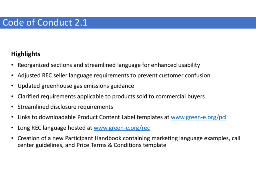 Code of Conduct 2.1 Highlights • Reorganized se...