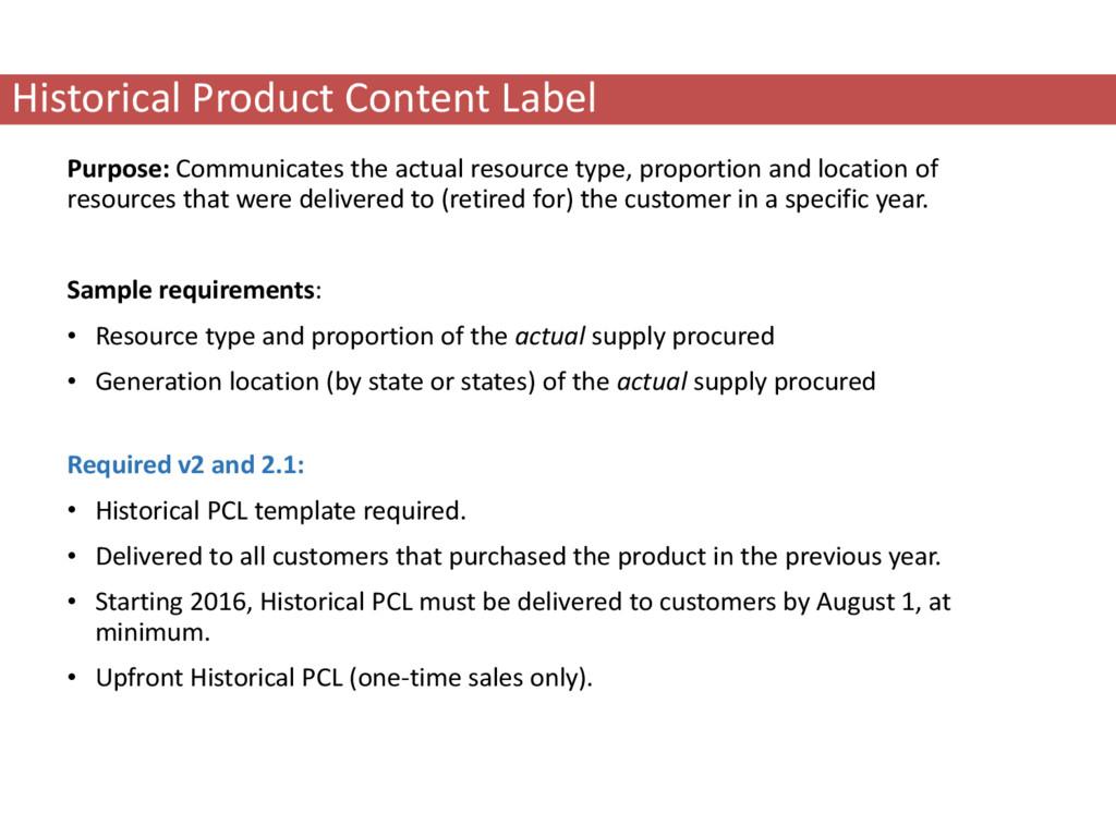 Historical Product Content Label Purpose: Commu...