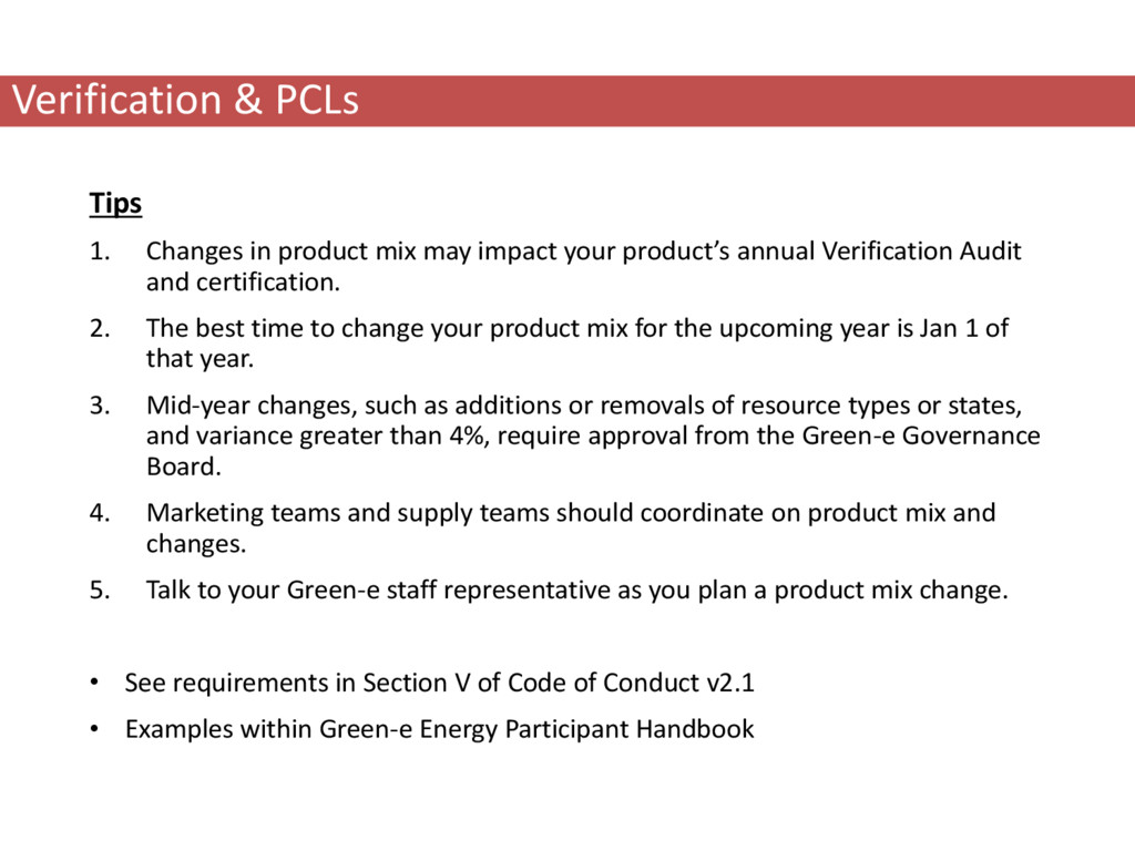 Verification & PCLs Tips 1. Changes in product ...