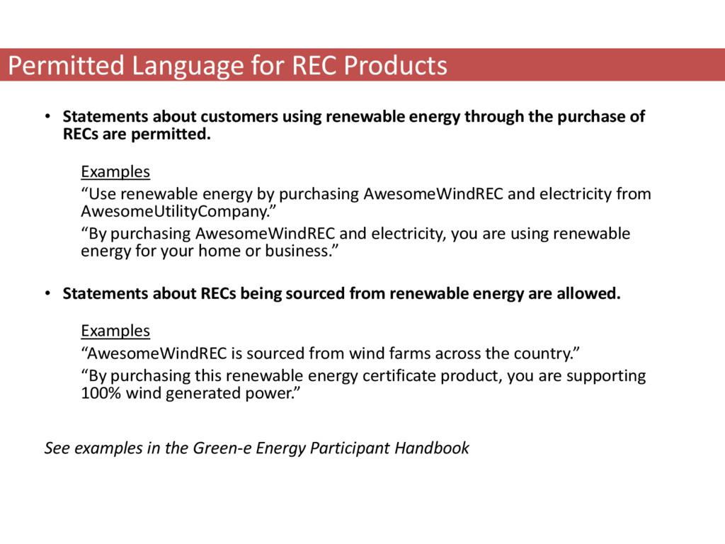 • Statements about customers using renewable en...