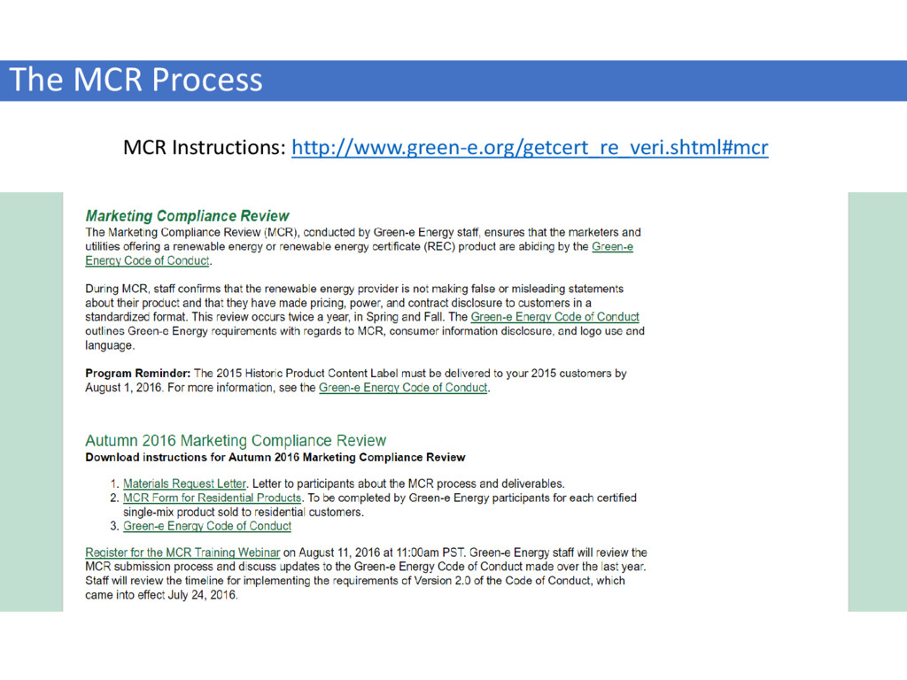 The MCR Process MCR Instructions: http://www.gr...