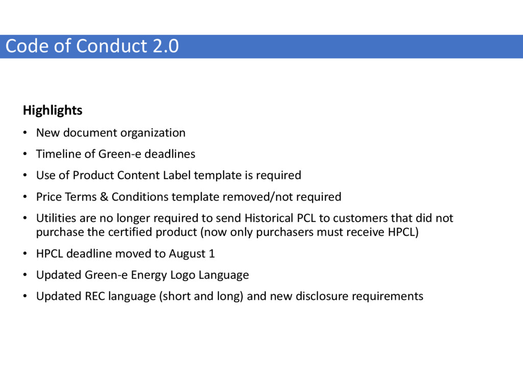 Code of Conduct 2.0 Highlights • New document o...