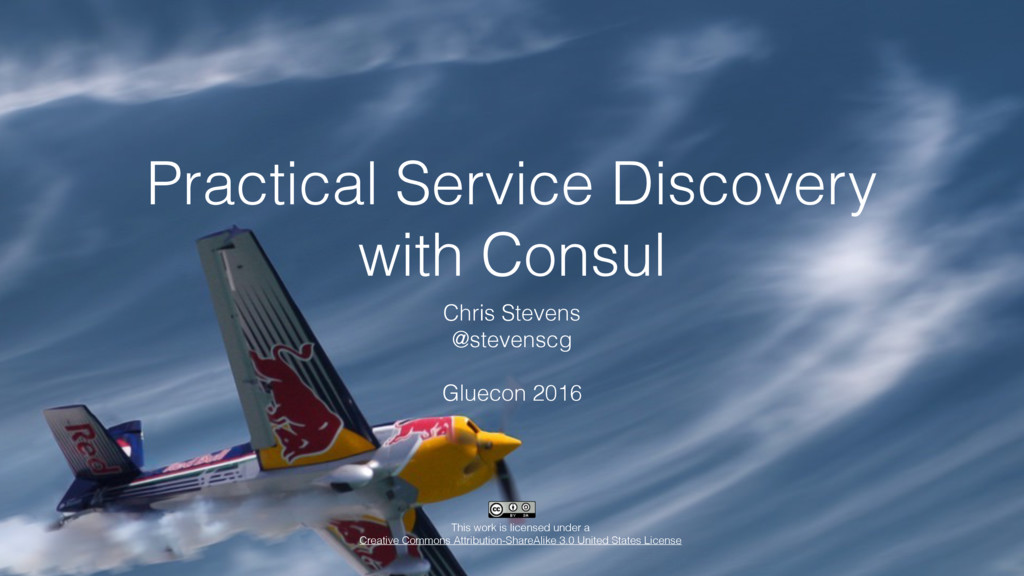 Practical Service Discovery with Consul Chris ...