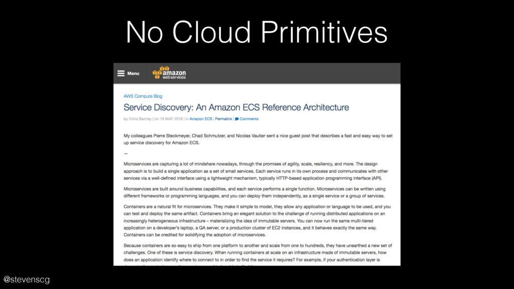 @stevenscg No Cloud Primitives