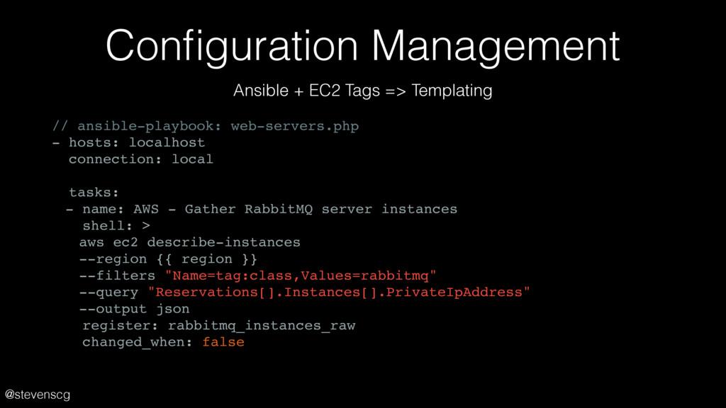 @stevenscg Configuration Management // ansible-p...