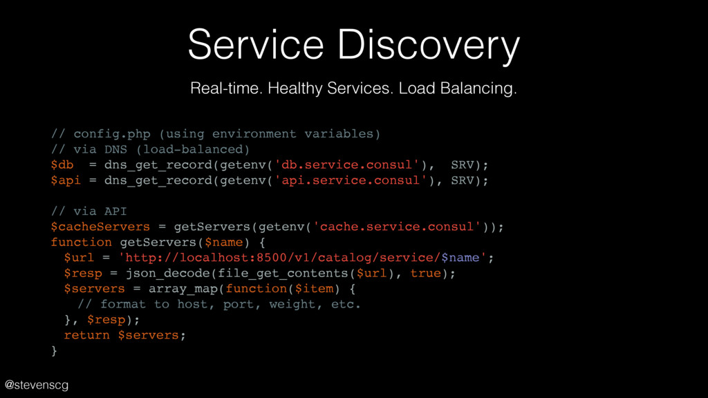 @stevenscg Service Discovery // config.php (usi...