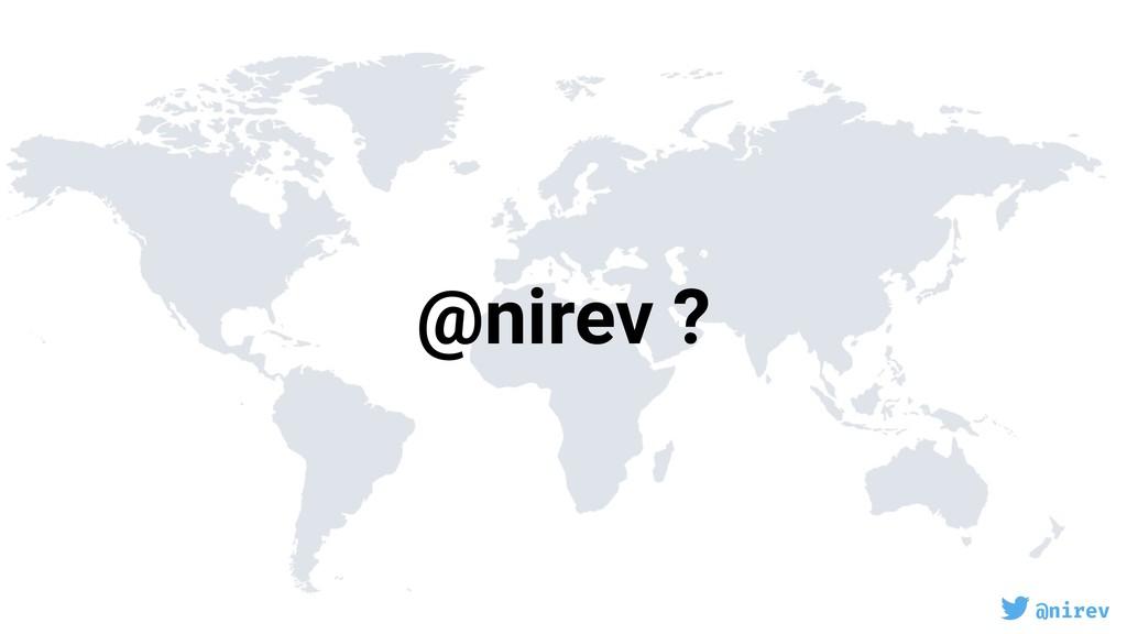 @nirev @nirev ?