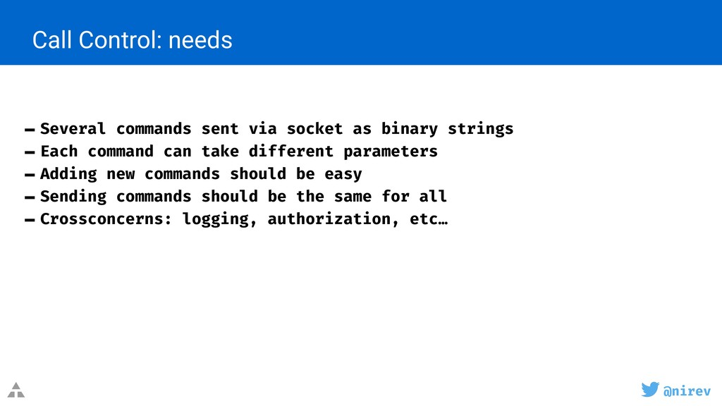 @nirev Call Control: needs - Several commands s...