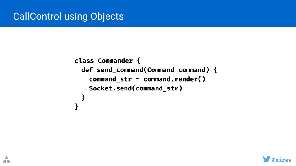 @nirev CallControl using Objects class Commande...