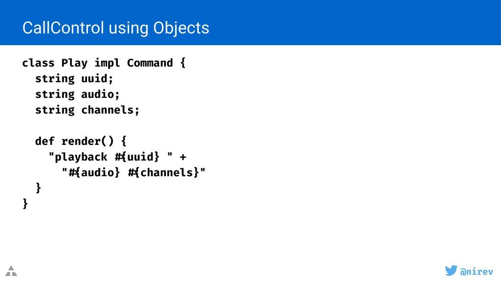 @nirev class Play impl Command { string uuid; s...