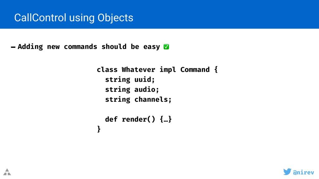 @nirev CallControl using Objects - Adding new c...
