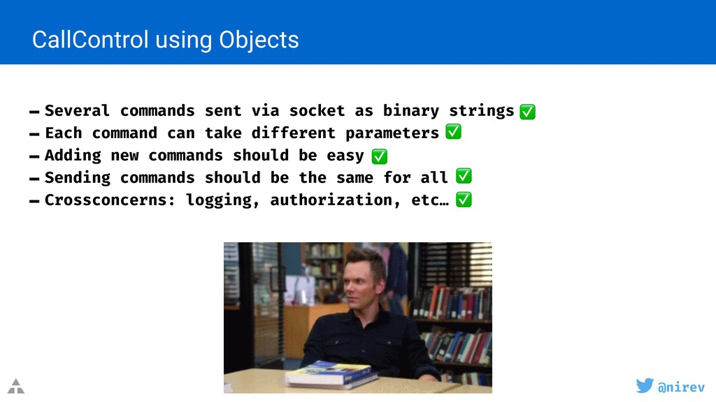 @nirev CallControl using Objects - Several comm...