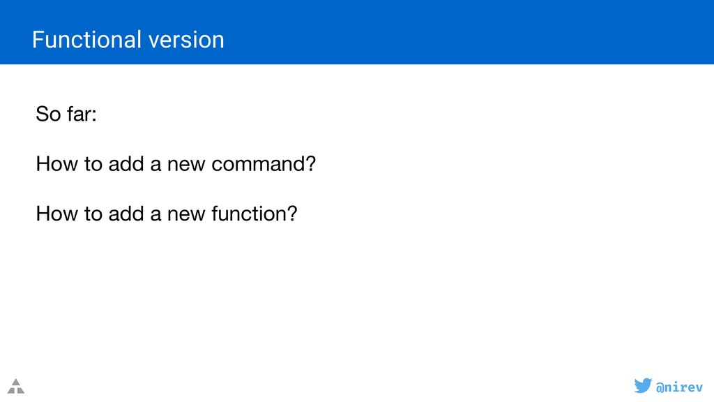 @nirev So far:  How to add a new command?  ...