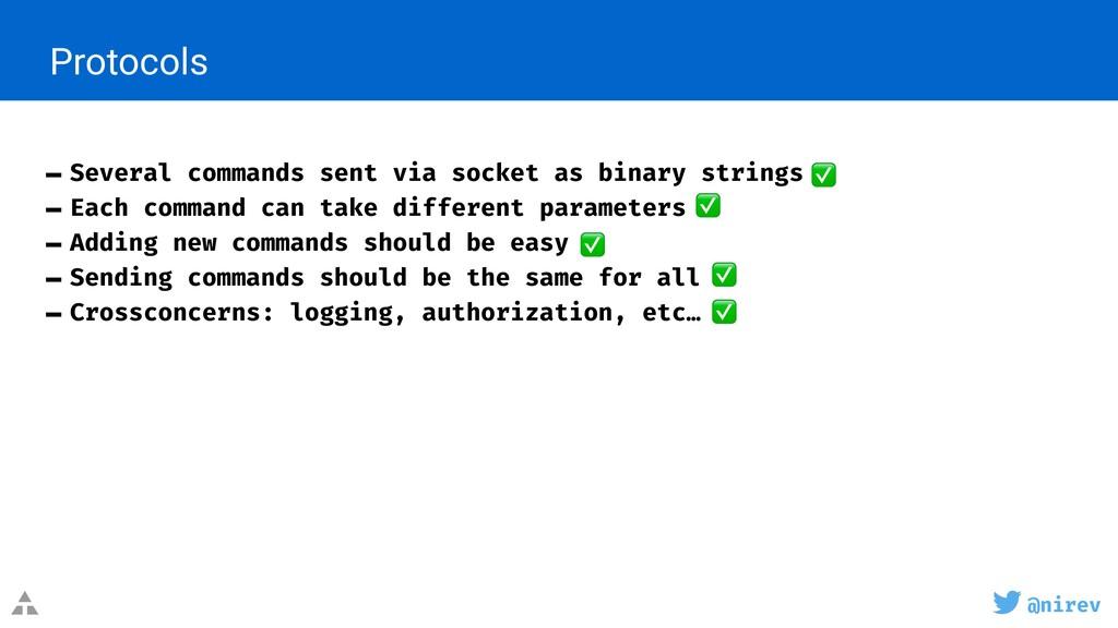 @nirev - Several commands sent via socket as bi...