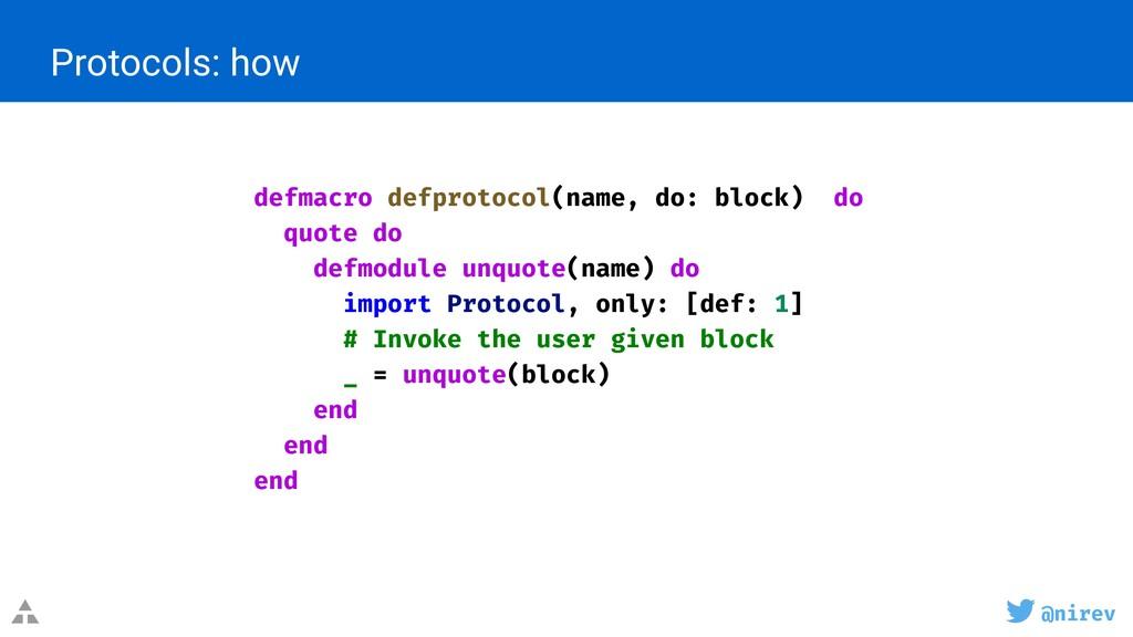 @nirev Protocols: how defmacro defprotocol(name...