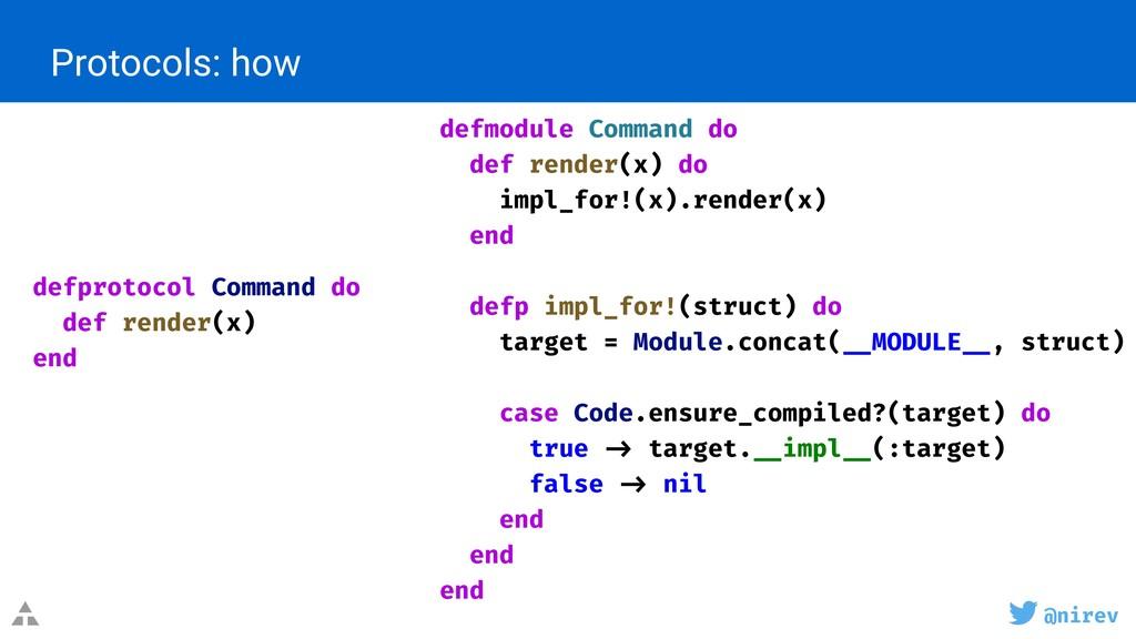 @nirev Protocols: how defprotocol Command do de...