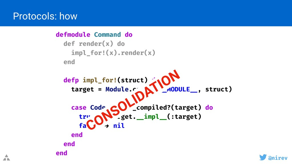 @nirev Protocols: how defmodule Command do def ...