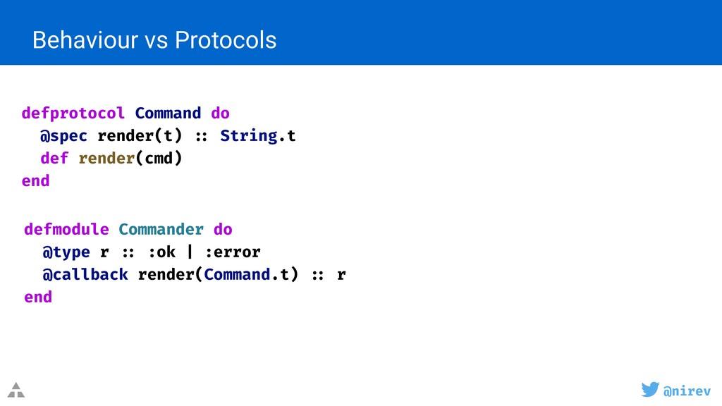 @nirev Behaviour vs Protocols defprotocol Comma...