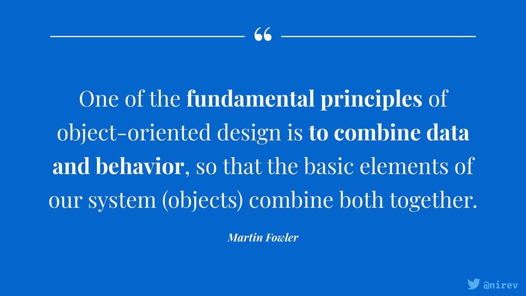 """ @nirev One of the fundamental principles of o..."