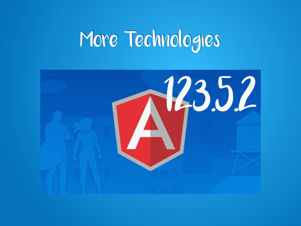 More Technologies 123.5.2