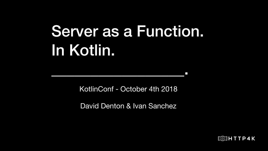 Server as a Function. In Kotlin. ______________...