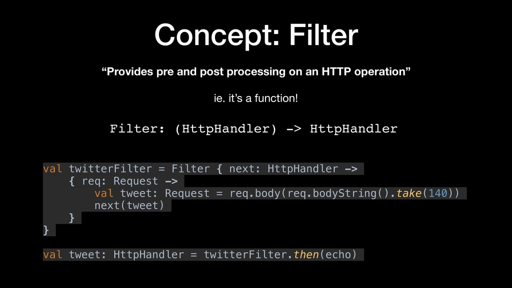 "Concept: Filter ""Provides pre and post processi..."
