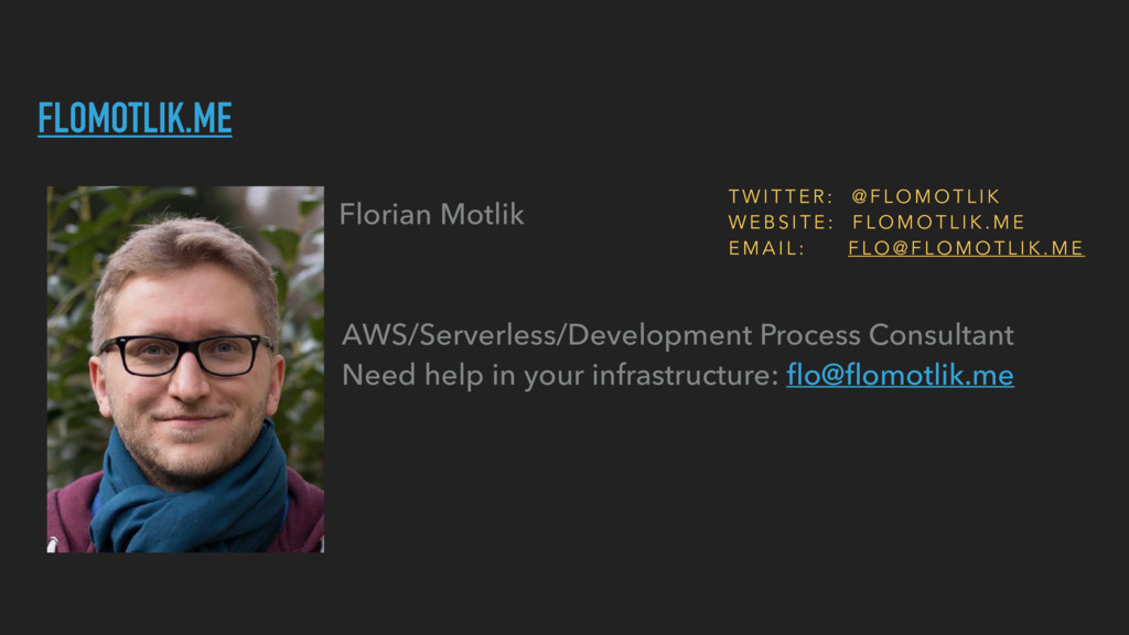 FLOMOTLIK.ME Florian Motlik AWS/Serverless/Deve...