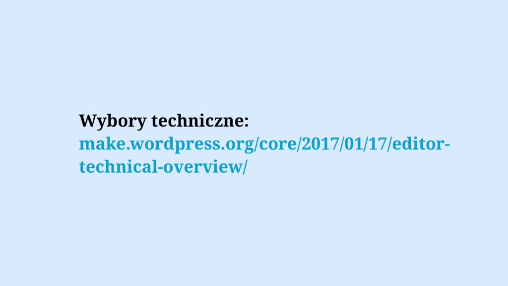 Wybory techniczne: make.wordpress.org/core/2017...
