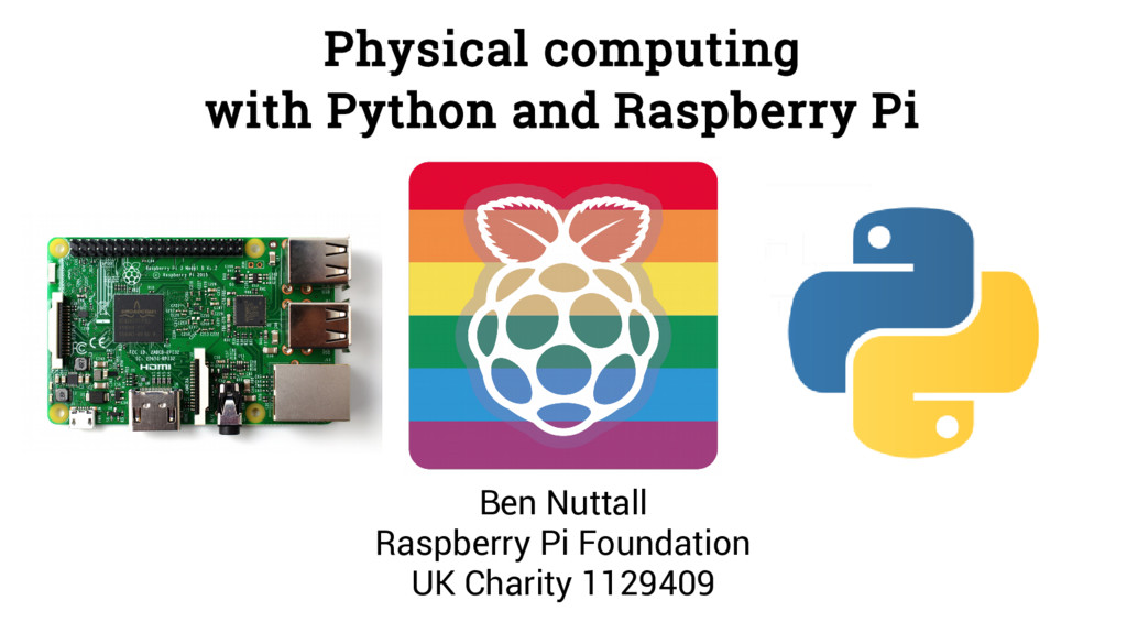 Physical computing with Python and Raspberry Pi...