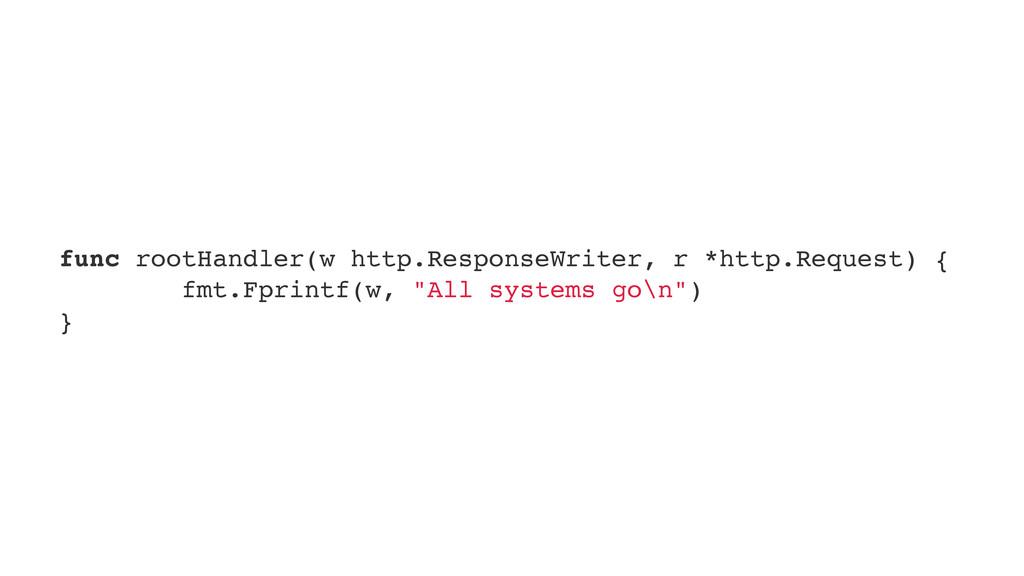 func rootHandler(w http.ResponseWriter, r *http...