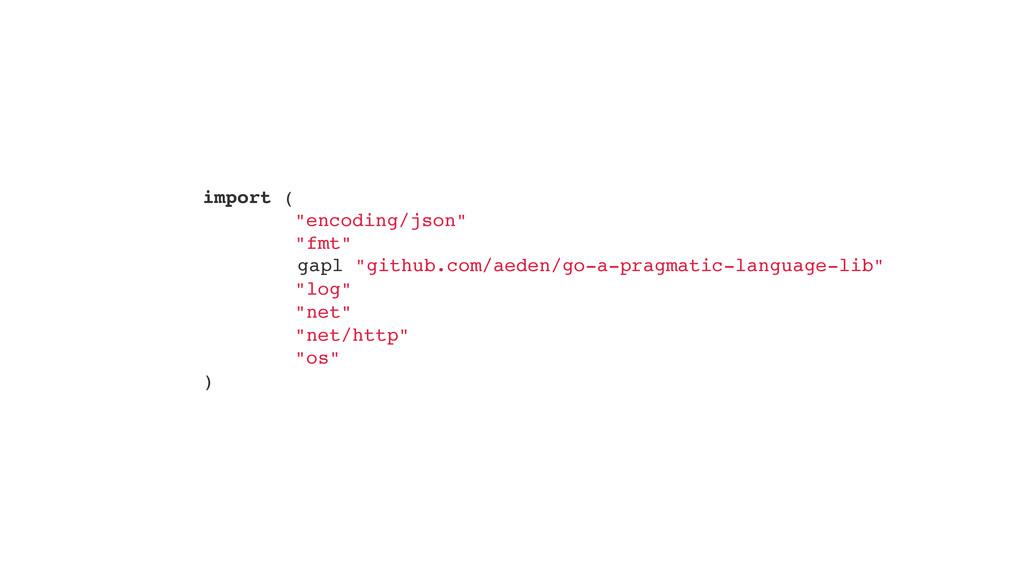 """import ("""" """"encoding/json"""""""" """"fmt"""""""" """" """"log"""""""" """"net..."""