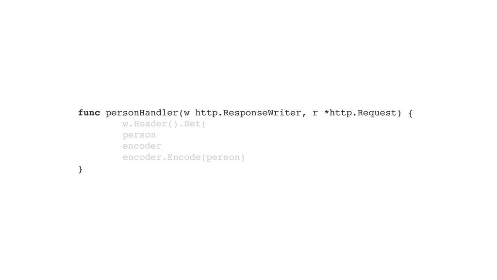 func personHandler(w http.ResponseWriter, r *ht...