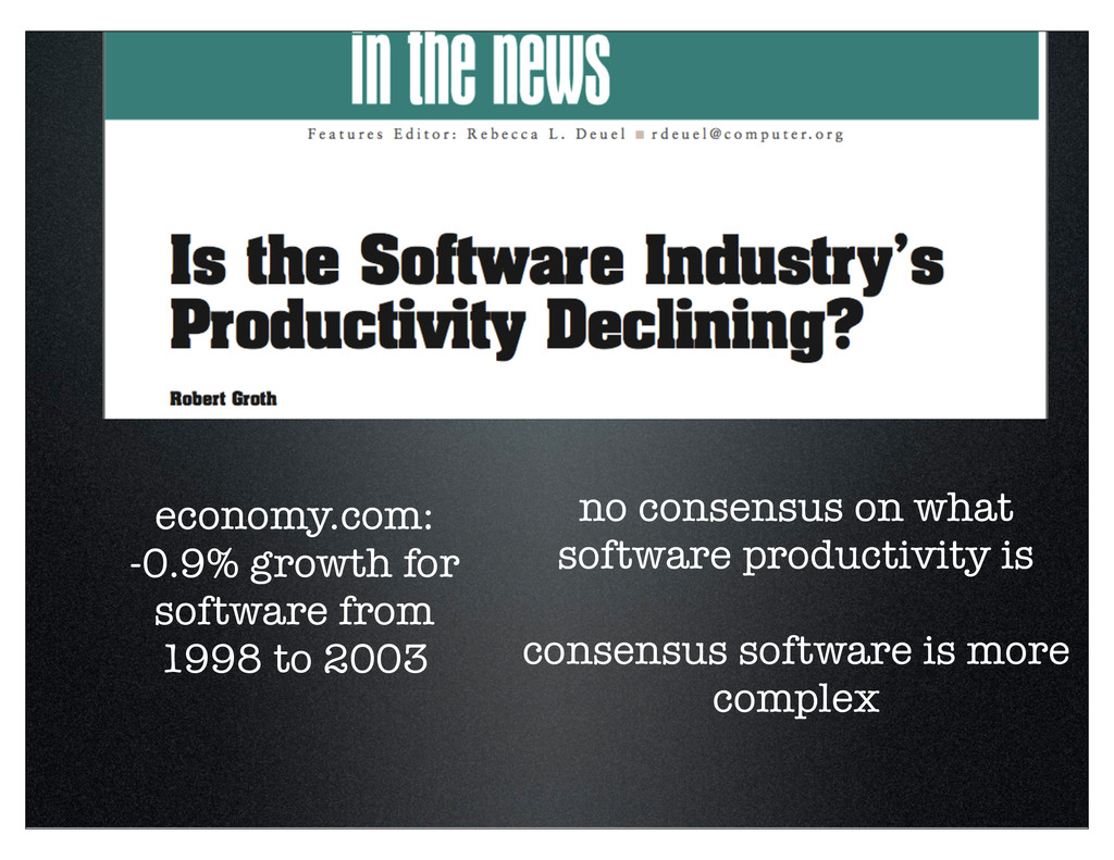 economy.com: -0.9% growth for software from 199...