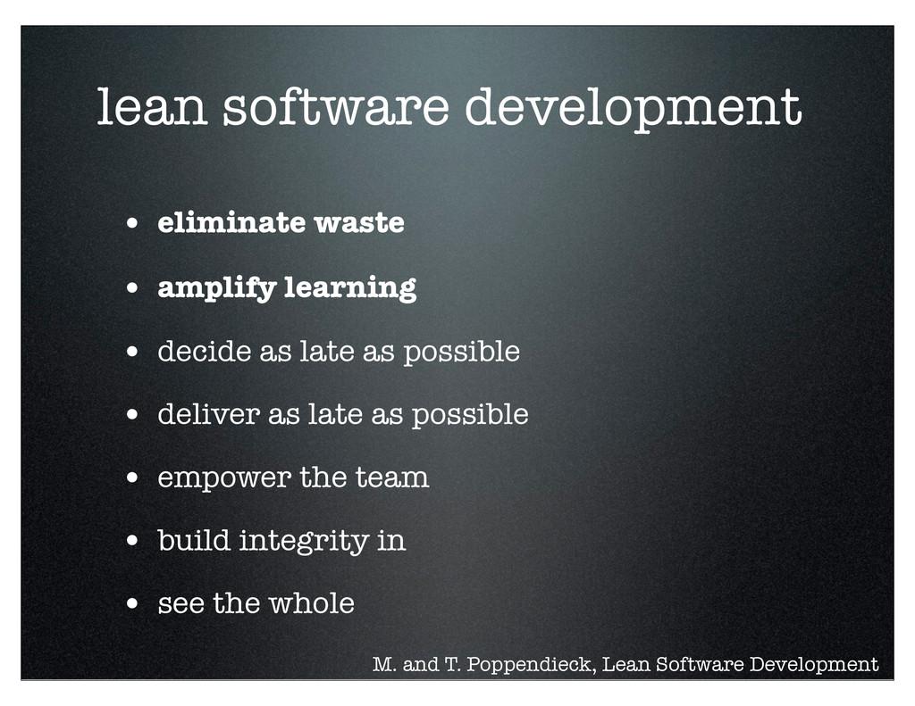 lean software development • eliminate waste • a...