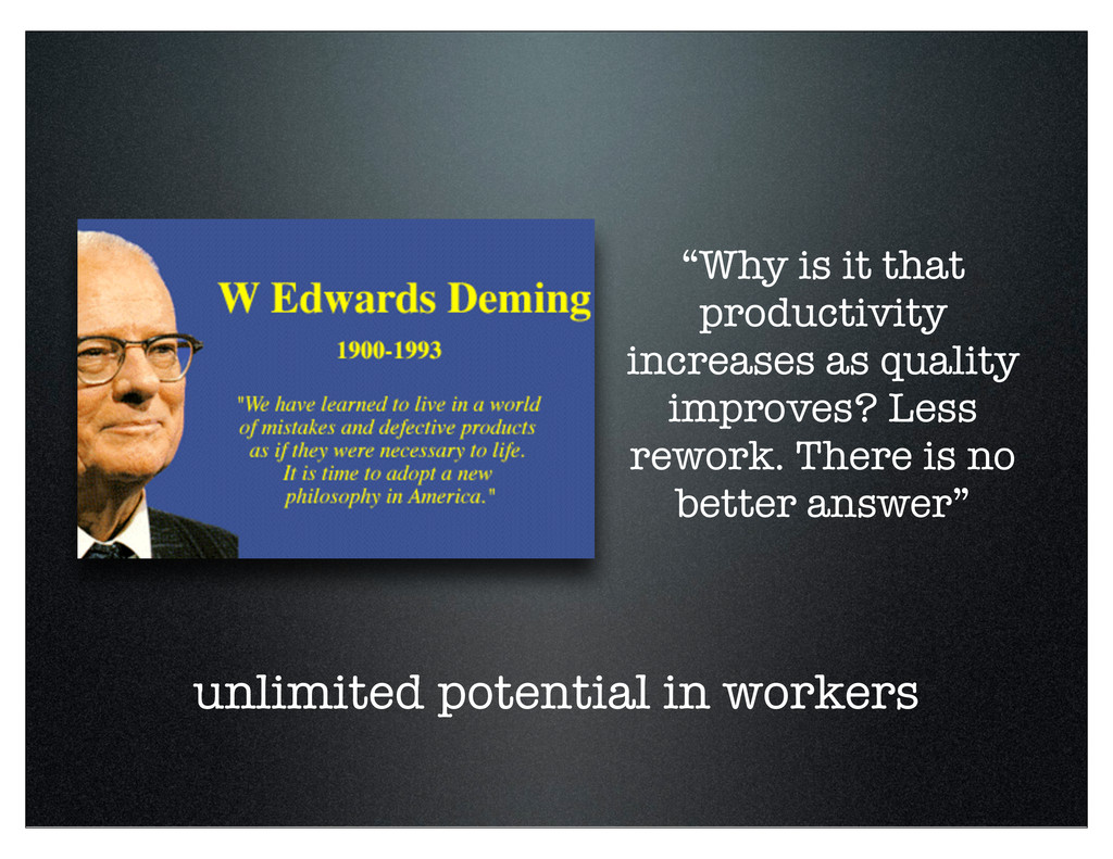 """unlimited potential in workers """"Why is it that ..."""
