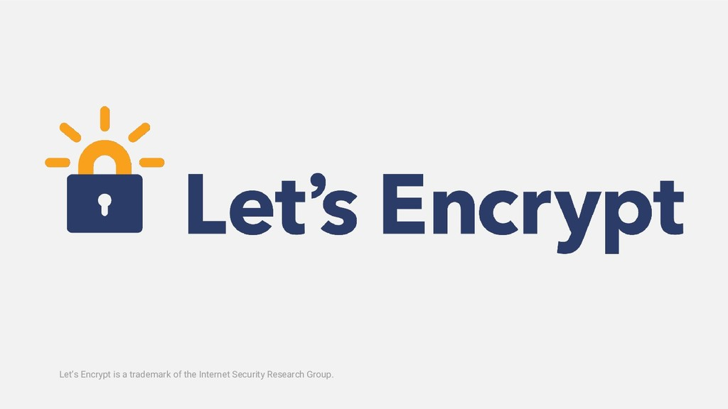 Let's Encrypt is a trademark of the Internet Se...