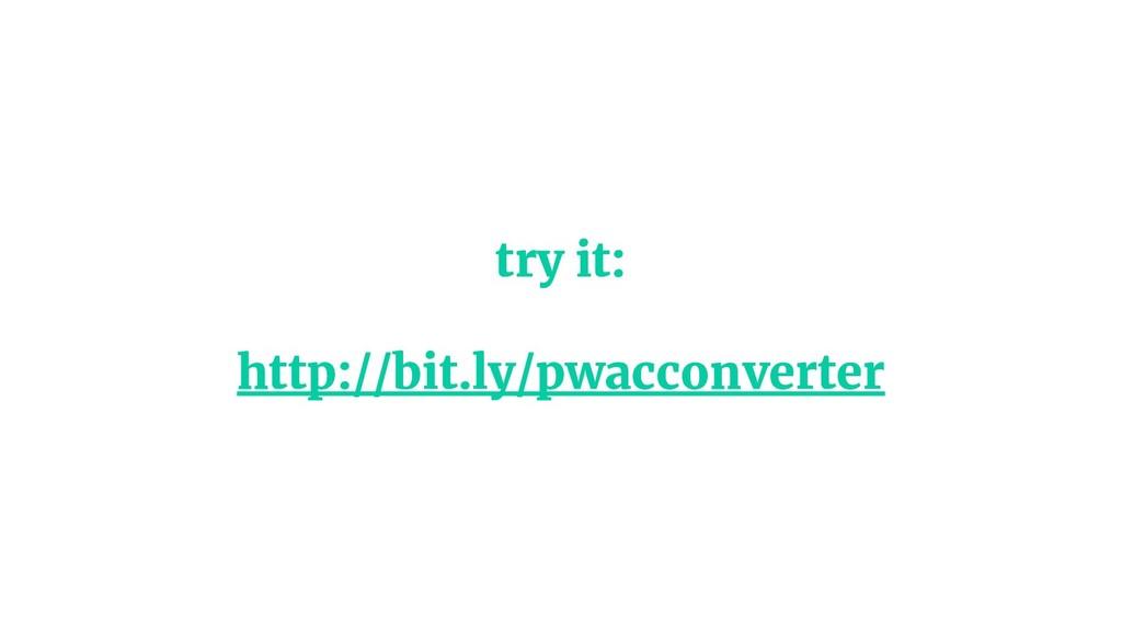 try it: http://bit.ly/pwacconverter