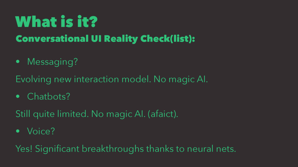 What is it? Conversational UI Reality Check(lis...