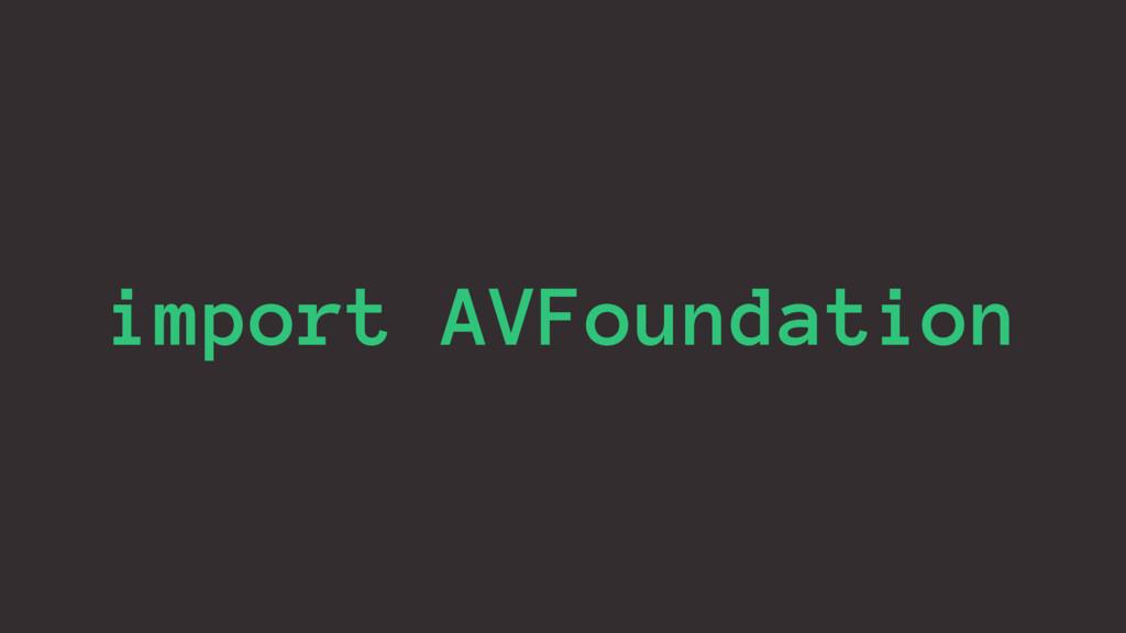import AVFoundation