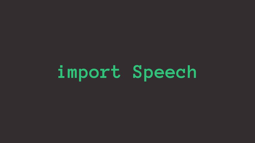 import Speech