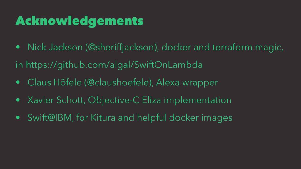 Acknowledgements • Nick Jackson (@sheriffjackso...