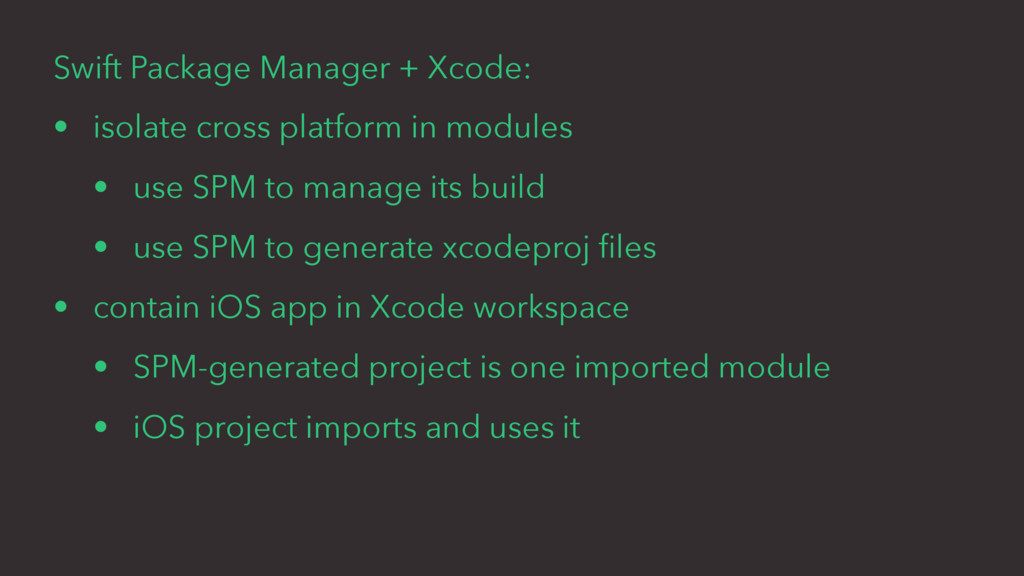 Swift Package Manager + Xcode: • isolate cross ...