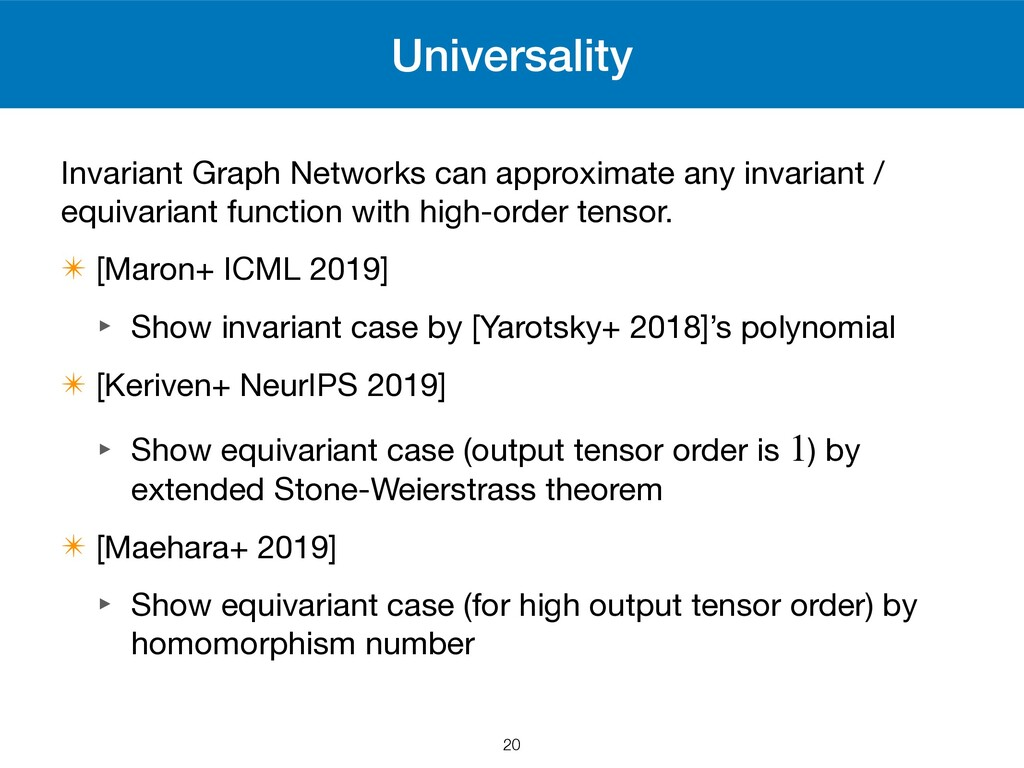 Universality Invariant Graph Networks can appro...