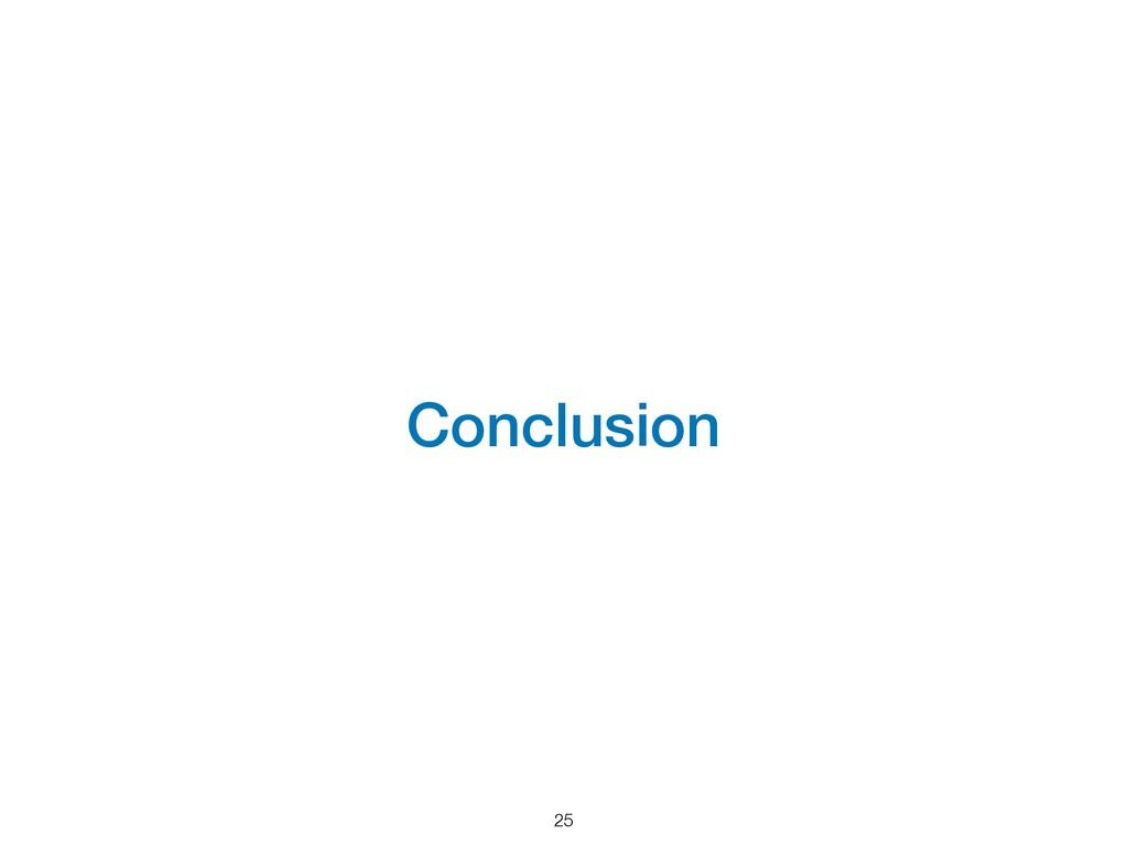 Conclusion 25