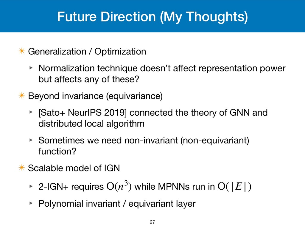 Future Direction (My Thoughts) ✴ Generalization...