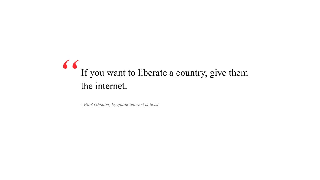 If you want to liberate a country, give them th...