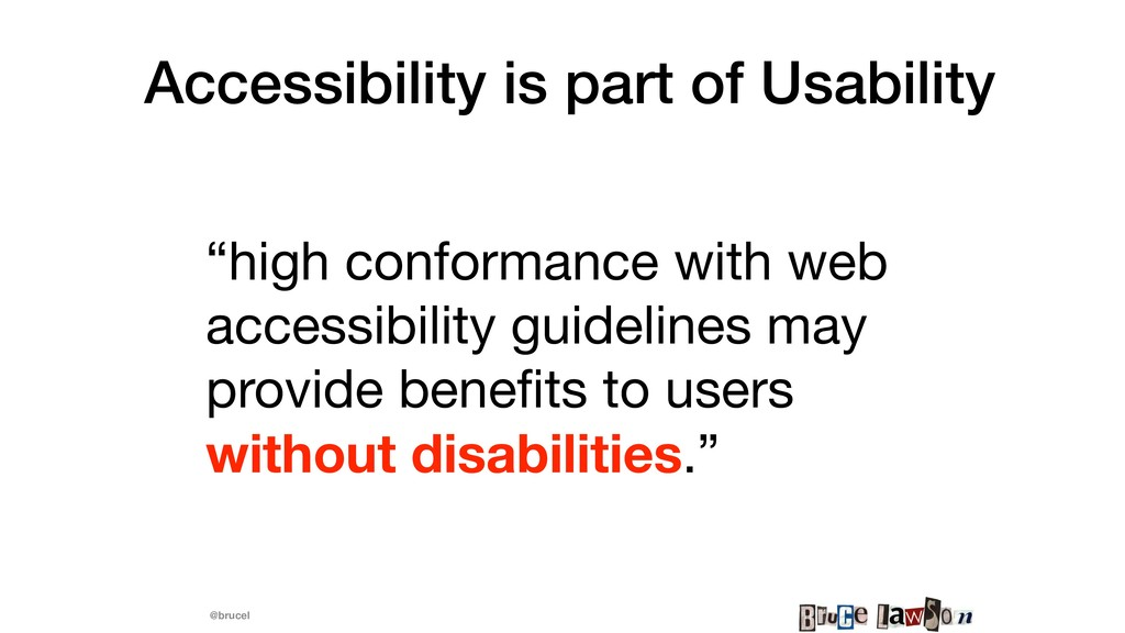 "@brucel Accessibility is part of Usability ""hig..."